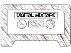 Digital Mixtape Introduction